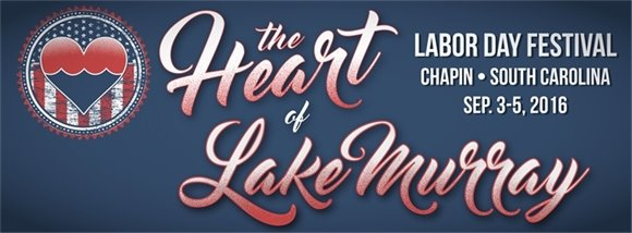 The Heart of Lake Murray Chapin Labor Day Festival
